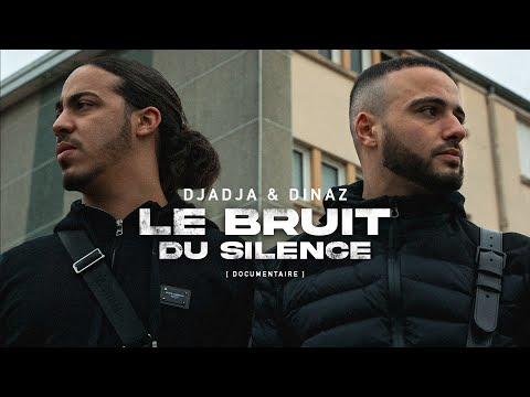Youtube: Djadja & Dinaz | Le bruit du silence [DOCUMENTAIRE]