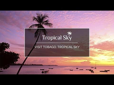 Visit Tobago. Tropical Sky