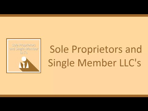 Sole Proprietors and Single Member LLCs