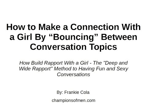 How to Make a Connection With a Girl By Using Deep and Wide