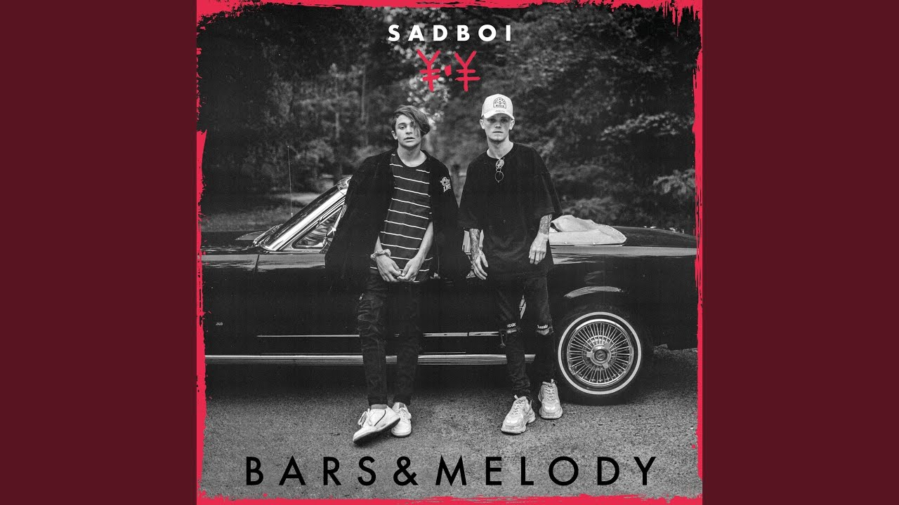 Bars And Melody - Sadboi