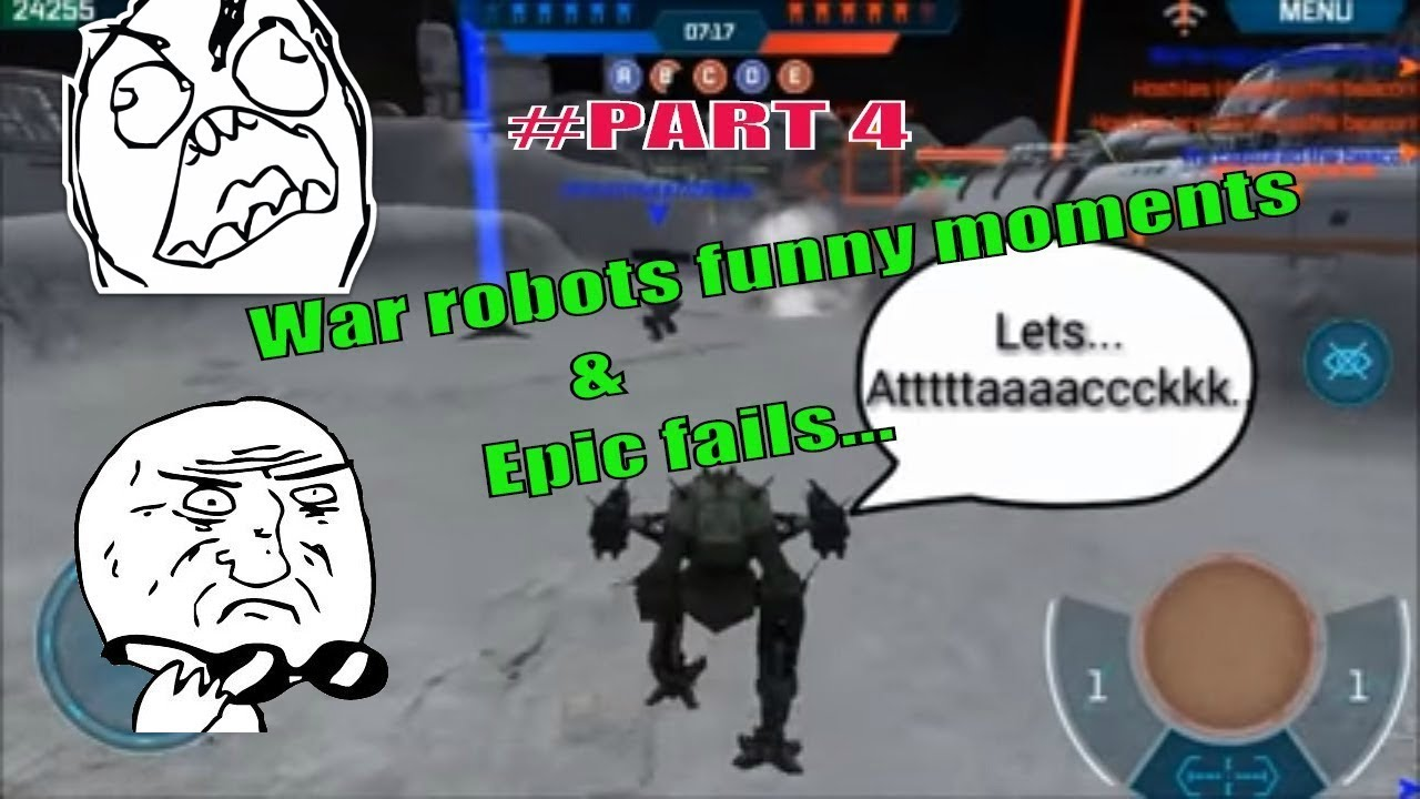 WAR ROBOTS FUNNY MOMENTS AND EPIC FAIL / 2017 / PART four