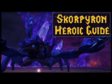 SKORPYRON - Normal/Heroic Nighthold Raid Guide
