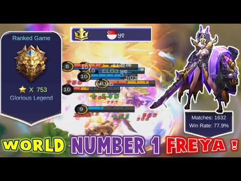 "WORLD NUMBER 1 FREYA ! ""Ye"" GLORIOUS LEGEND RANKED - Mobile Legends"