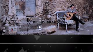 Bilind Ibrahim - Çûm mexmorê (Lyrics Video)