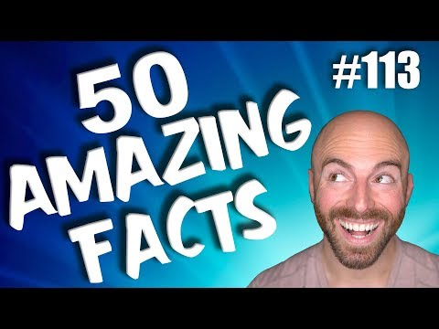 50 AMAZING Facts to Blow Your Mind! #113