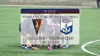 III liga: Pogoń II Szczecin - Kotwica Kołobrzeg