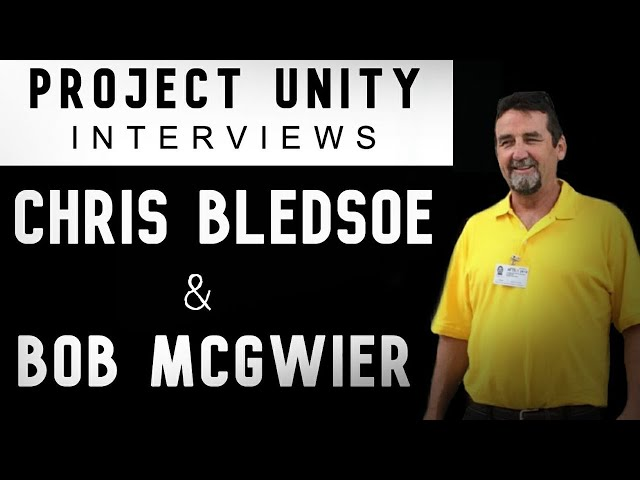 Project Unity Interviews: Chris Bledsoe & Bob McGwier