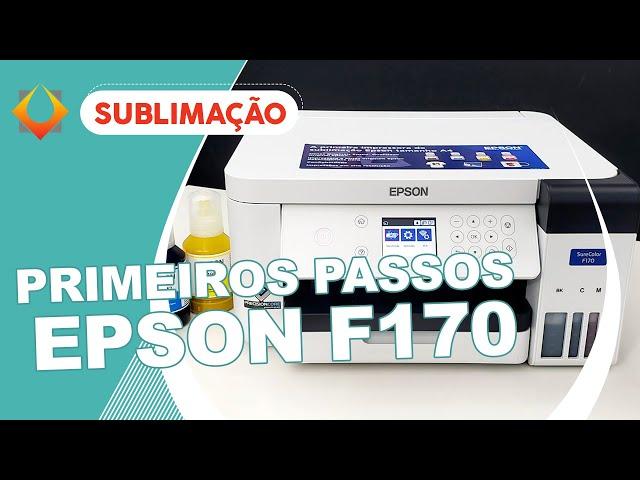 EPSON F170 SUBLIMATICA - PRIMEIROS PASSOS