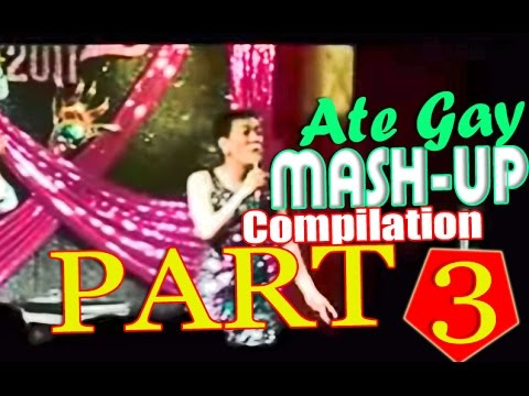 Ate Gay's Funny MASH-UPS [Part 3]