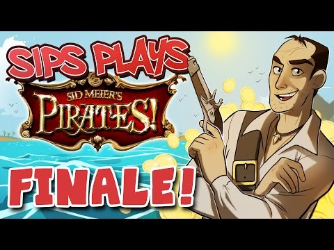 Forced Retirement (Sips Plays Sid Meier's Pirates! - FINALE)