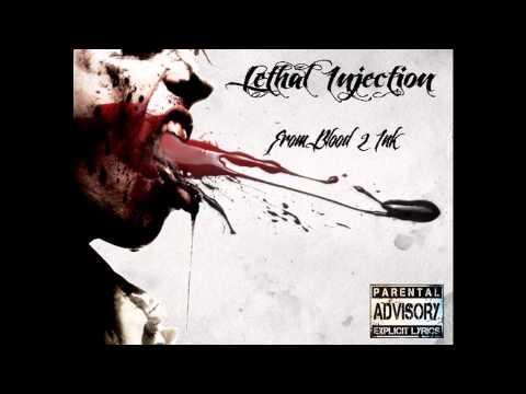 Lethal injection- Froom Blood 2 Ink Full album