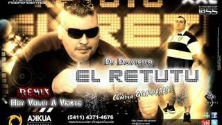 Hoy Volvi A Verte Remix   El Retutu   Dj Davicho