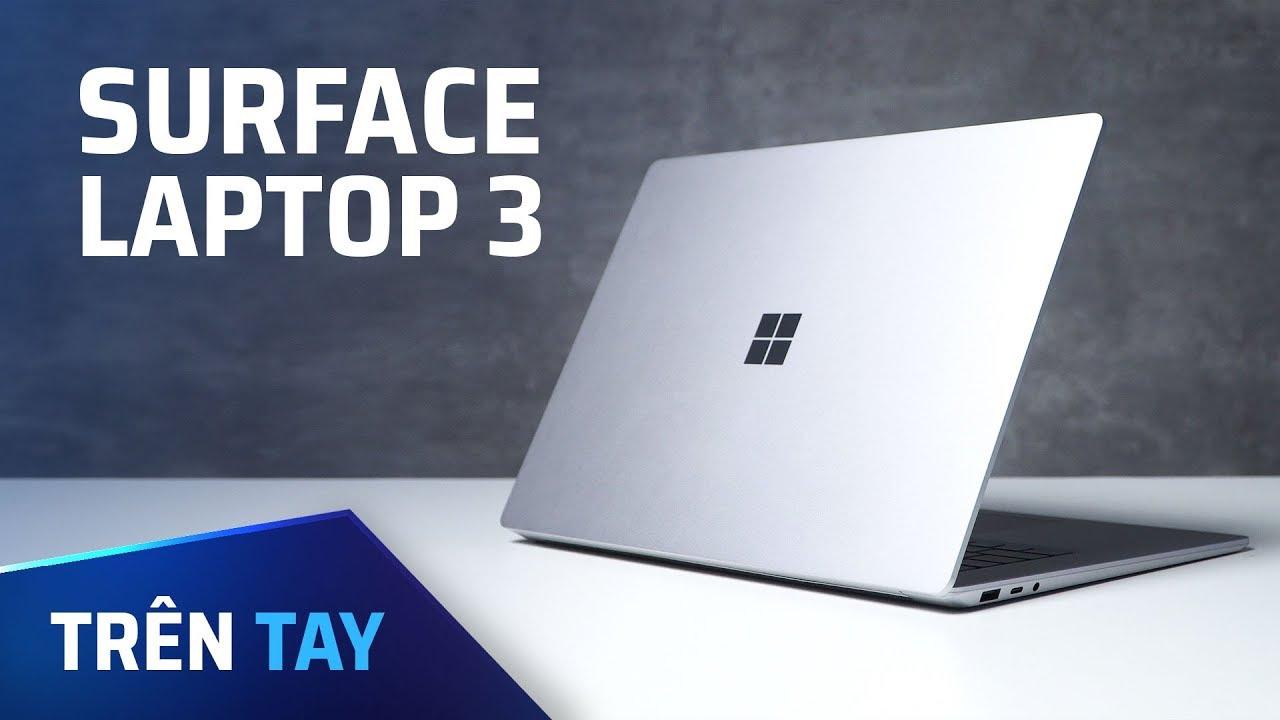 Trên tay Microsoft Surface Laptop 3