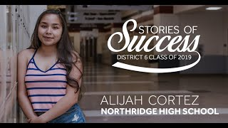 Stories of Success - Alijah Cortez