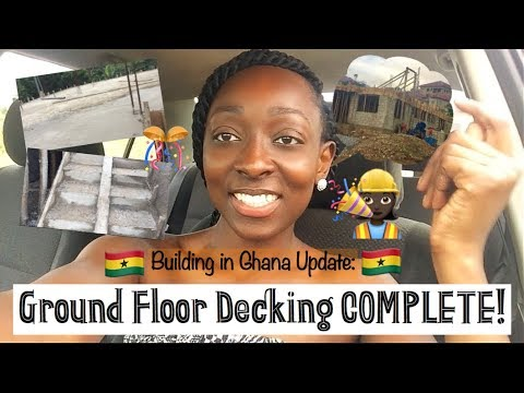 *18* Build in Ghana Update: Ground floor decking COMPLETE!