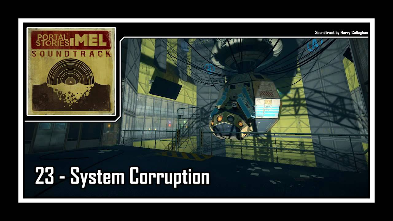 Portal Stories Mel Soundtrack 23 System Corruption