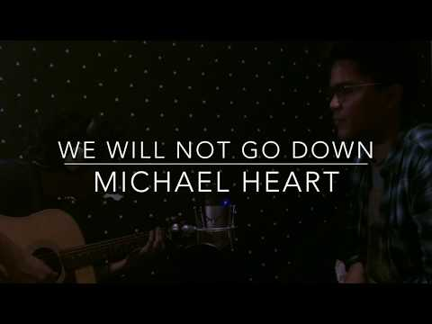 Michael Heart - We Will Not Go Down (Cover, Salam Akbar Ft. Pradipta Beawiharta)