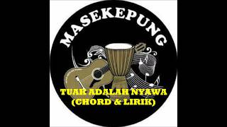 Video MASEKEPUNG - TUAK ADALAH NYAWA (CHORD & LYRIK) download MP3, 3GP, MP4, WEBM, AVI, FLV April 2018