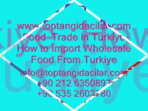 Food Trade in Türkiye, How to Import Wholesale Food From Turkiye