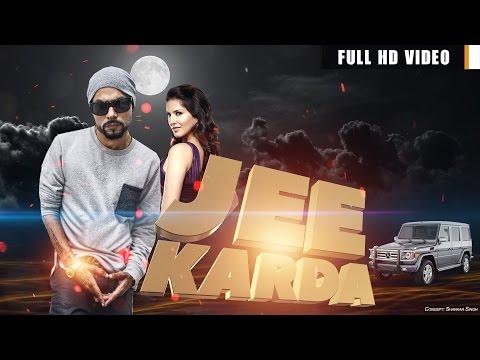 BOHEMIA - JEE KARDA (Full Video) DesiHipHop Latest New Punjabi Song 2017
