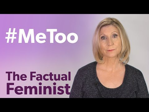 #MeToo: Movement Or Witch Hunt?   FACTUAL FEMINIST
