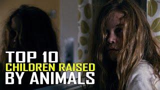 Top 10 Feral Children Raised by Animals You Won't Believe