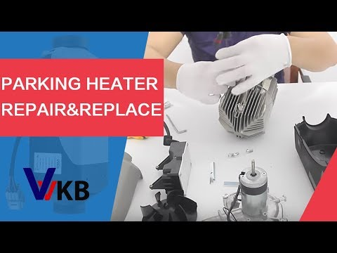 Parking heater Repair and Replacement - Ultimate Parking Heater Trouble Shooting Guide