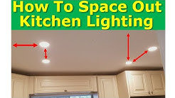Kitchen Light Spacing Best Practices, How to Properly Space Ceiling Lights