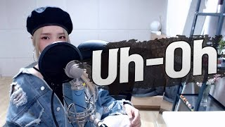 (G)I-DLE(()) - 'Uh-Oh' COVER by SAESONG