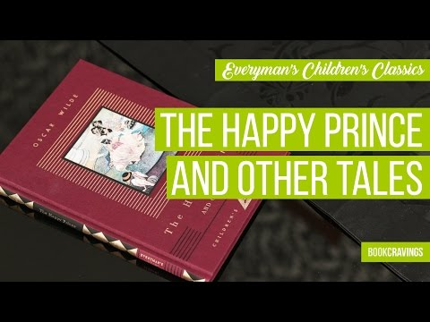The Happy Prince and Other Tales, by Oscar Wilde | Everyman's Children's Classics