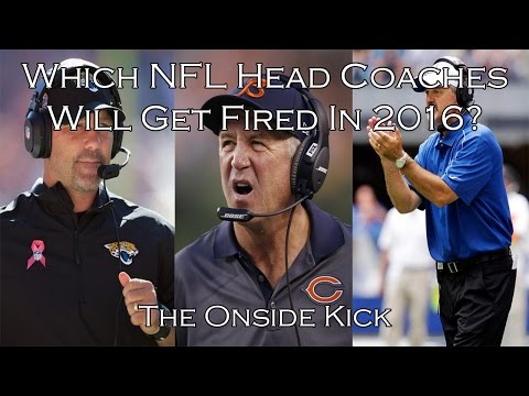 Which NFL Head Coaches Will Get Fired In 2016?