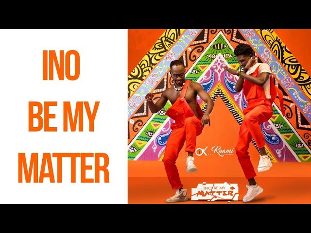 Okyeame Kwame ft Kuami Eugene - Ino be my matter (OFFICIAL VIDEO) dir  by Oskhari