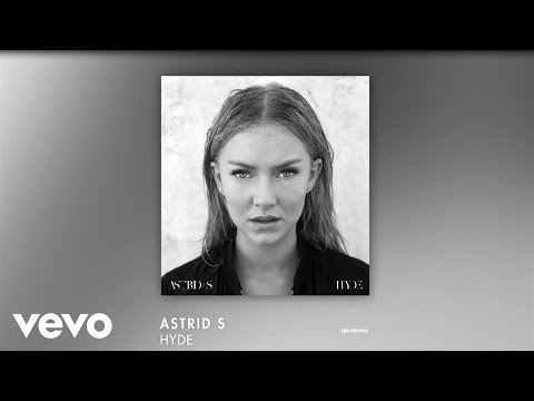 Astrid S - Hyde