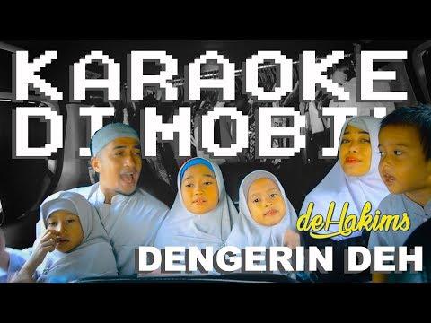 DeHakims - Dengerin Deh (Karaoke Didalam Mobil)