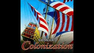 sid meier's colonization (classic) Lets play 1 (part 1)