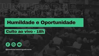 Humildade e Oportunidade | João Luiz