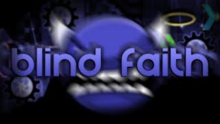 [ Insane Demon ] Blind Faith by: Arceus4 & More ( Verified by: WormFodder )