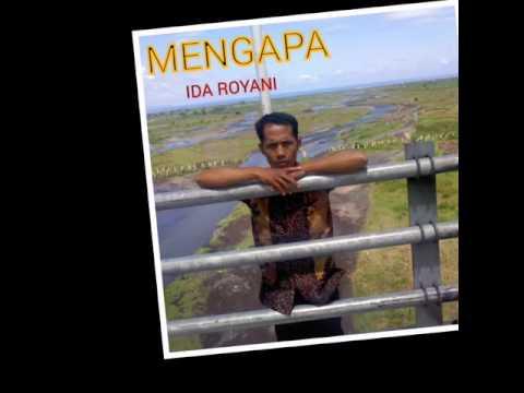 MENGAPA - IDA ROYANI