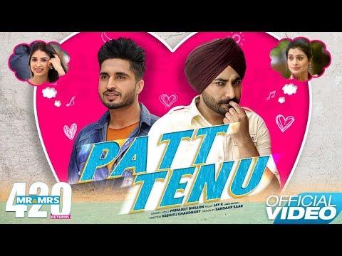 Prem Dhillon New Songs Patt Tenu  Jassie Gill , Ranjit Bawa  Latest Punjabi Songs
