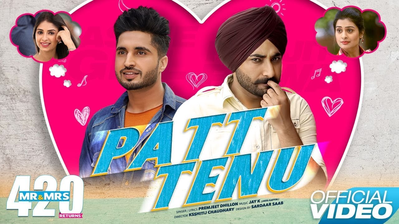 Patt Tenu - Jassie Gill , Ranjit Bawa || Mr & Mrs 420 Returns || New Songs 2018 || Lokdhun Punjabi
