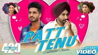 Patt Tenu Le Jayne Ge Jassie Gill Ranjit Bawa Mp3 Song Download