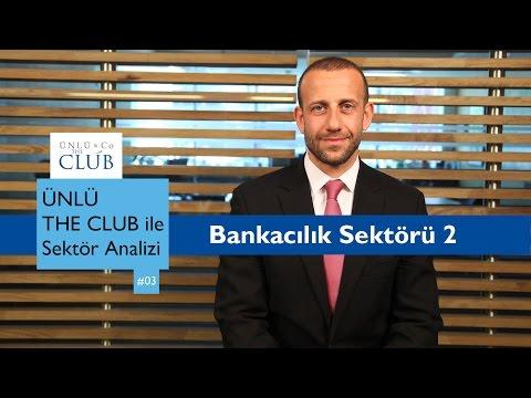 Bankacılık Sektörü (2.Bölüm)