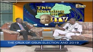TMI: THE CRUX OF OSUN ELECTION AND 2019