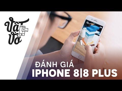 Đánh giá chi tiết iPhone 8|8 Plus: không như cái tên
