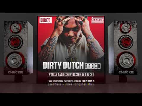 DDR176 - Dirty Dutch Radio by Chuckie