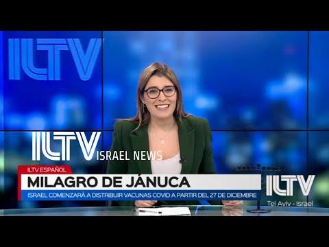 ILTV NOTICIAS DE ISRAEL  EN ESPAÑOL 10 Dic. 2020