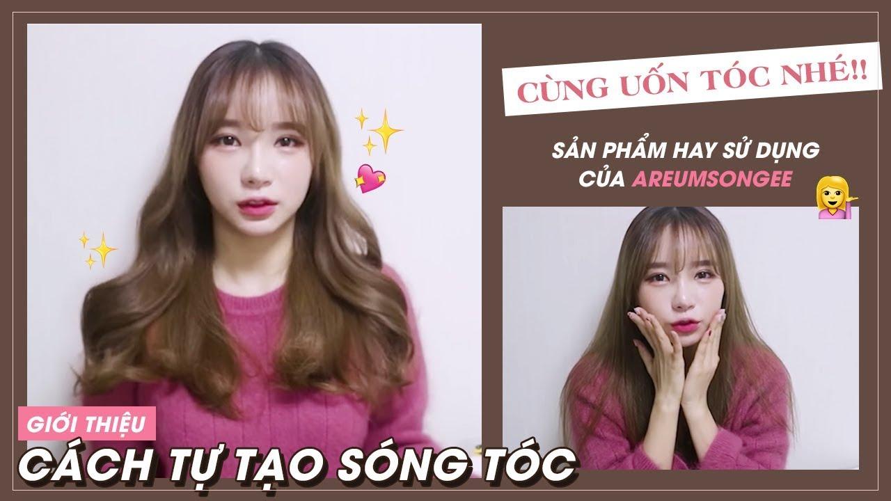 [Làm đẹp] Youtuber Hàn Quốc xinh đẹp dạy uốn tóc kiểu Hàn Quốc | Tổng quát những thông tin nói về toc xoan dep han quoc đầy đủ