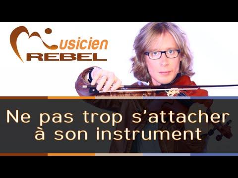 Apprendre la Musique - Ne pas trop s'attacher a son instrument de musique !