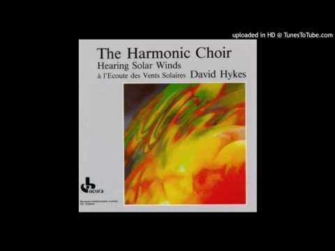 The Harmonic Choir / David Hykes – Hearing Solar Winds - Ascending and Descending
